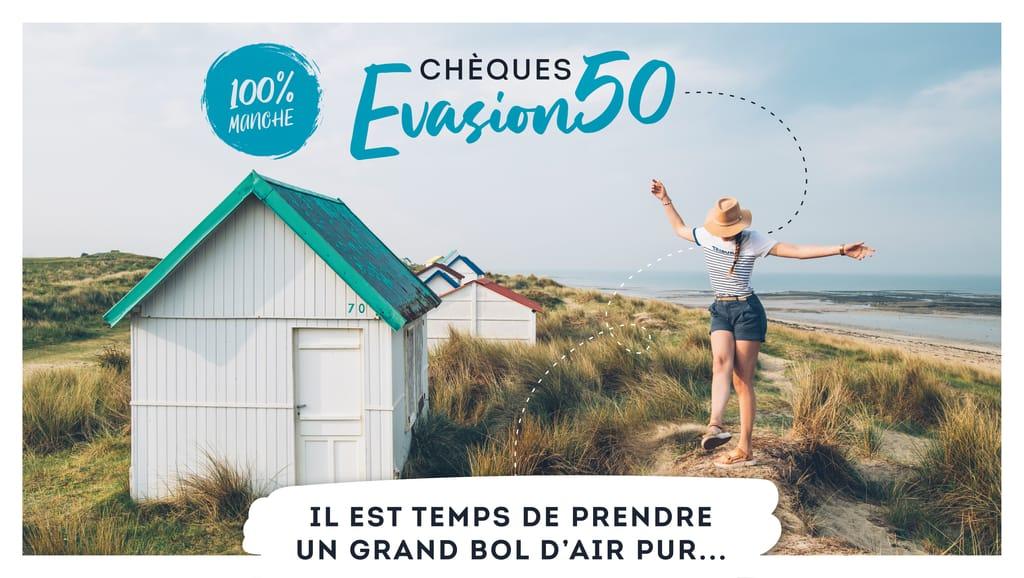 Bannière Chèques Evasion 50